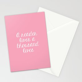 A Reader Lives a Thousand Lives - Pink Stationery Cards