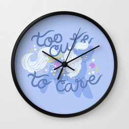 too cute to care Wall Clock