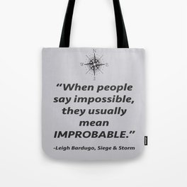 Improbable Tote Bag