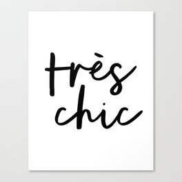 Tres Chic black and white monochrome typography poster design home wall bedroom decor canvas Canvas Print
