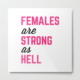Females Strong Hell Gym Quote Metal Print