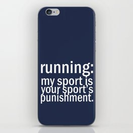 My Sport Is Your Sports Punishment. iPhone Skin
