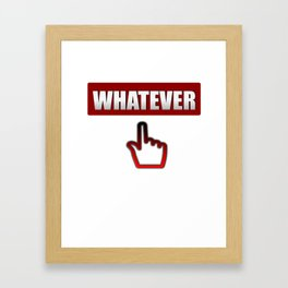 Whatever you say - Hand Sign Framed Art Print