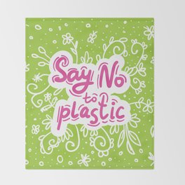 Say no to plastic.  Pollution problem, ecology banner poster. Throw Blanket