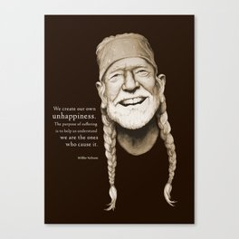 Willie Nelson Unhappiness Quote Canvas Print