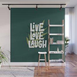 Live Love Laugh Wall Mural