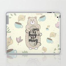 Coffee is a hug in a mug - Bear hug - Coffee Lover Laptop & iPad Skin