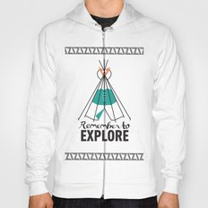 Please Remember to Explore Dear Hoody