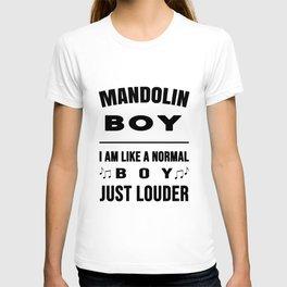 Mandolin Boy Like A Normal Boy Just Louder T-shirt