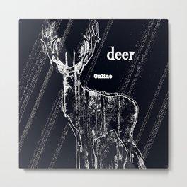 Deer online Metal Print