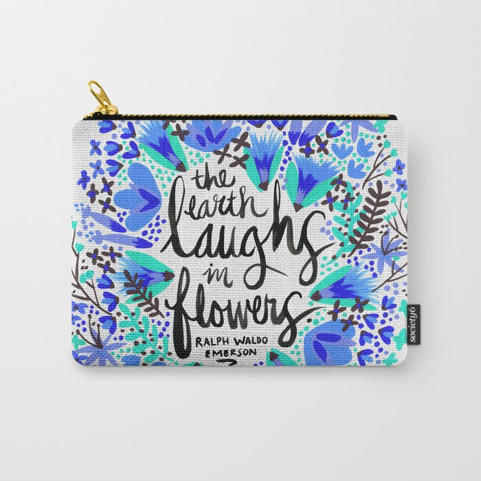 The Earth Laughs in Flowers – Turquoise & Blue Carry-All Pouch