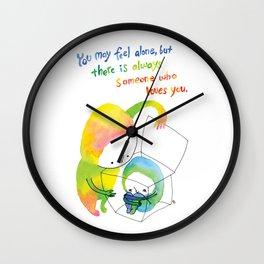 You may feel alone.. Wall Clock
