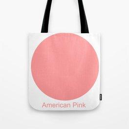 American Pink Tote Bag