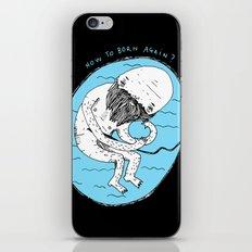 How to born again? iPhone & iPod Skin