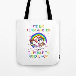 Bye Bye Kindergarten School Preschool primary Nursery enrolment Tote Bag