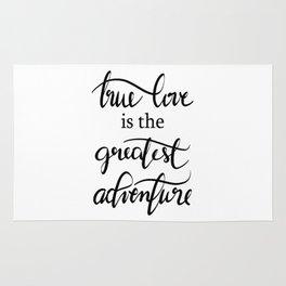 True Love is the Greatest Adventure n.1 Rug