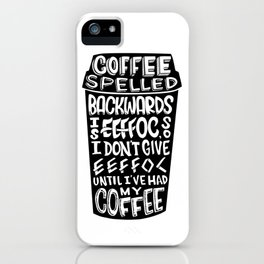 Coffee Addict iPhone Case