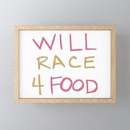 Will race 4 food Framed Mini Art Print