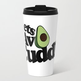 Let's AVO Cuddle Travel Mug