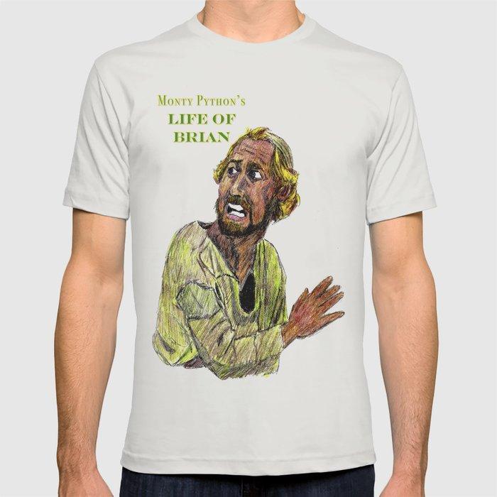 Monty Python S Life Of Brian T Shirt By Adrockhoward Society6