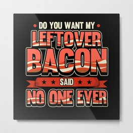 Bacon Breakfast Eggs Love Eat Eating Metal Print