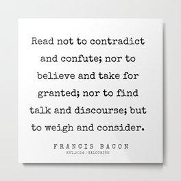 54   | Francis Bacon Quotes | 200205 Metal Print