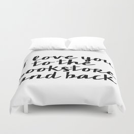 I Love You To The Bookstore And Back - Version II  Duvet Cover