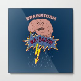 Brainstorm - Funny Neuroscience Quote Gift Metal Print
