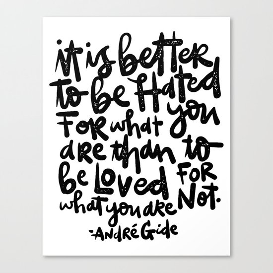 IT IS BETTER TO BE... Canvas Print