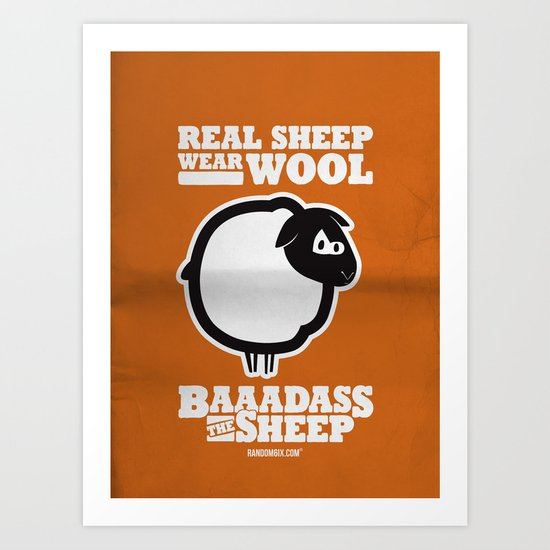 Baaadass the Sheep: Real Sheep Wear Wool Art Print