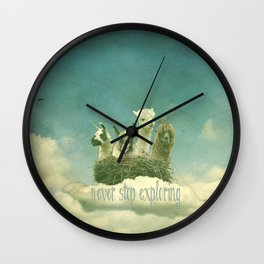 NEVER STOP EXPLORING THE CLOUDS Wall Clock