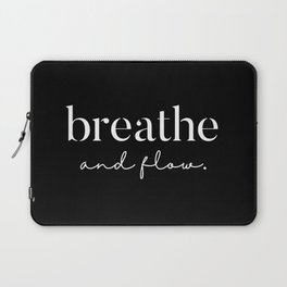 Breathe and Flow Laptop Sleeve