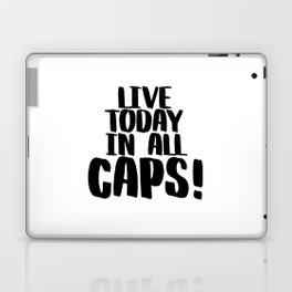 Live Today In All Caps, Bedroom Wall Art, Bedroom Art Print, Nursery Decor, Office Decor Laptop & iPad Skin