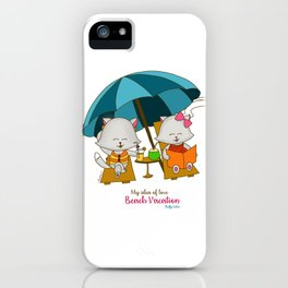 Romantic Kitten Fluffy Tales, My Idea Of Love: Beach Vacation (MIOL) iPhone Case