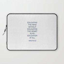 EDUCATING THE MIND - Aristotle Greek Philosophy Quote Laptop Sleeve