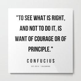 10   | Confucius Quotes | 200202 Metal Print