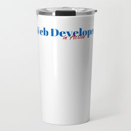 Web Developer in Action Travel Mug