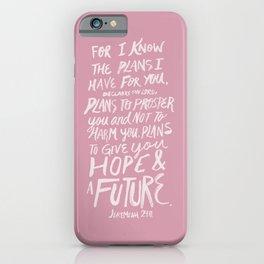 Jeremiah 29: 11 x Rose iPhone Case