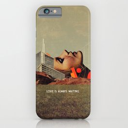 Love Is Always Waiting iPhone Case