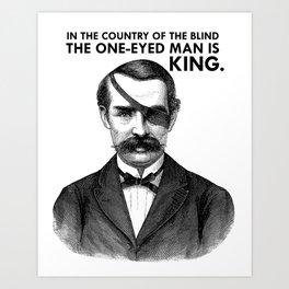 ONE-EYED KING  Art Print