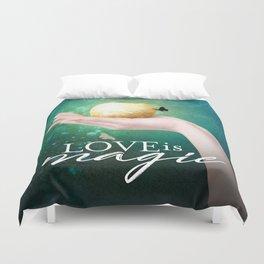 Love is Magic Duvet Cover