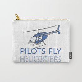Pilots fly helicopters Carry-All Pouch