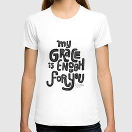 My Grace is Enough T-shirt