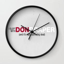 I Slept With Don Draper Wall Clock