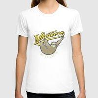whatever T-shirts featuring Whatever by Mathiole