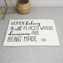 Women belong in all places Rug