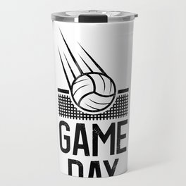 Game Day Volleyball play volleyballer gift Travel Mug