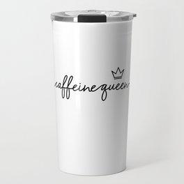 Caffeine Queen - Coffee lover Travel Mug