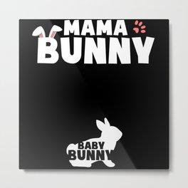 Mama Bunny Baby Pregnant Parenting Top Metal Print