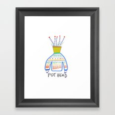 Pot head. Framed Art Print